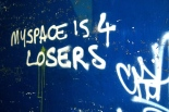 myspace_is_4_losers_graffiti_mulia_photography_large.jpg